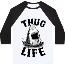 Thug Life Shark Baseball Tee from LookHUMAN
