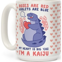 Roses are Red, Violets are Blue, My Heart is Big 'cuz I'm a Kaiju Mug from LookHUMAN