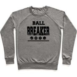 Ball Breaker Pullover from LookHUMAN