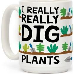 I Really Really Dig Plants Mug from LookHUMAN