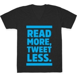Read More, Tweet Less V-Neck T-Shirt from LookHUMAN found on Bargain Bro Philippines from LookHUMAN for $27.99