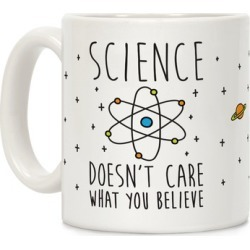 Science Doesn't Care What You Believe Mug from LookHUMAN found on Bargain Bro Philippines from LookHUMAN for $14.99