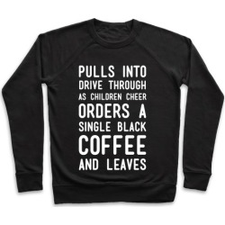 Single Black Coffee Pullover from LookHUMAN found on Bargain Bro Philippines from LookHUMAN for $34.99