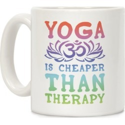 Yoga is Cheaper Than Therapy Mug from LookHUMAN