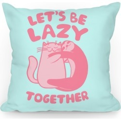 Let's Be Lazy Together Throw Pillow from LookHUMAN found on Bargain Bro Philippines from LookHUMAN for $25.99
