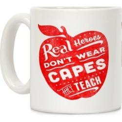 Real Heroes Don't Wear Capes They Teach Mug from LookHUMAN found on Bargain Bro from LookHUMAN for USD $11.39