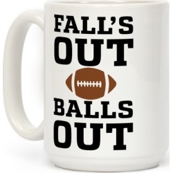 Falls Out Balls Out Mug from LookHUMAN