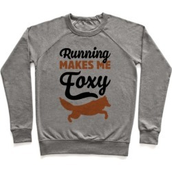 Running Makes Me Foxy Pullover from LookHUMAN