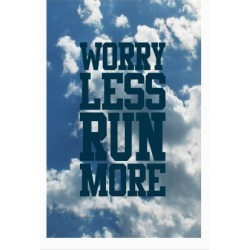 Worry Less Run More Poster from LookHUMAN found on Bargain Bro India from LookHUMAN for $23.00
