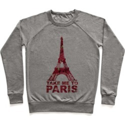 Take Me To Paris Pullover from LookHUMAN