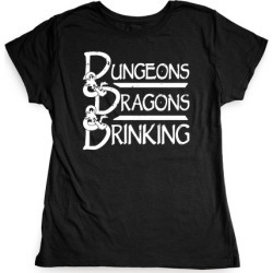 Dungeons & Dragons & Drinking T-Shirt from LookHUMAN