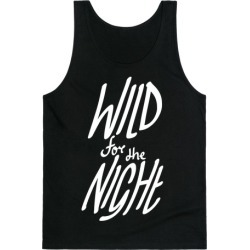 Wild For The Night Tank Top from LookHUMAN