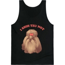I Shih Tzu Not Tank Top from LookHUMAN