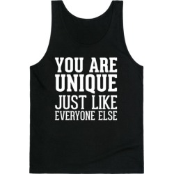 You Are Unique Tank Top from LookHUMAN