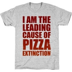 Leading Cause Of Pizza Extinction T-Shirt from LookHUMAN found on Bargain Bro from LookHUMAN for USD $16.71