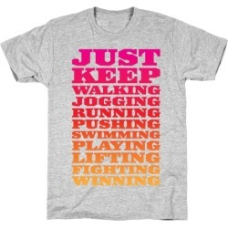 Just Keep Going T-Shirt from LookHUMAN found on GamingScroll.com from LookHUMAN for $21.99