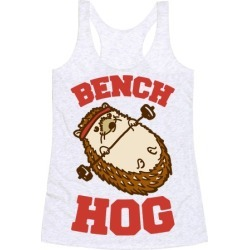 Bench Hog Racerback Tank from LookHUMAN