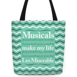 Musicals Make My Life Les Miserable Tote Bag Tote Bag from LookHUMAN