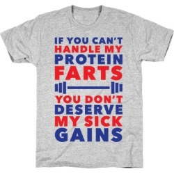 Protein Farts And Sick Gains T-Shirt from LookHUMAN found on Bargain Bro Philippines from LookHUMAN for $21.99