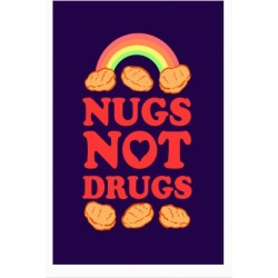 Nugs Not Drugs Poster from LookHUMAN