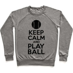 Keep Calm Ball Pullover from LookHUMAN