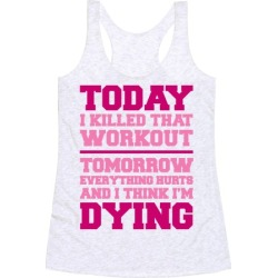 Today I Killed That Workout Racerback Tank from LookHUMAN