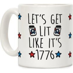 Let's Get Lit Like It's 1776 Mug from LookHUMAN