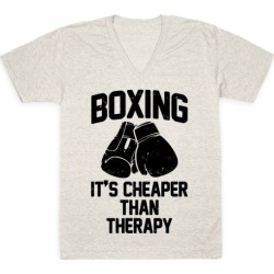 Boxing It's Cheaper Than Therapy V-Neck T-Shirt from LookHUMAN