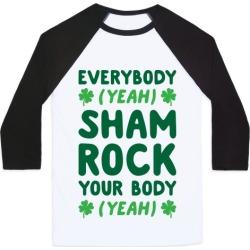Everybody Shamrock Your Body Baseball Tee from LookHUMAN