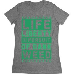 Life Liberty And Dank Weed T-Shirt from LookHUMAN