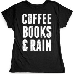 Coffee Books And Rain T-Shirt from LookHUMAN