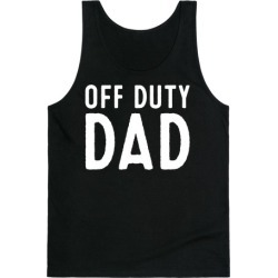 Off Duty Dad White Print Tank Top from LookHUMAN
