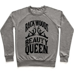 Backwoods Beauty Queen Pullover from LookHUMAN found on Bargain Bro Philippines from LookHUMAN for $34.99