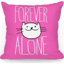 Forever Alone Throw Pillow from LookHUMAN found on Bargain Bro Philippines from LookHUMAN for $25.99