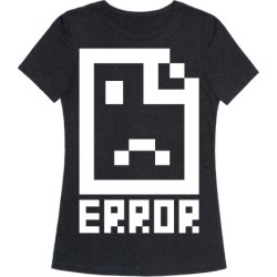 Error T-Shirt from LookHUMAN