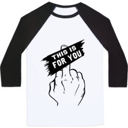 This is for You!! Baseball Tee from LookHUMAN