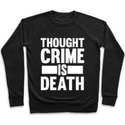 Thoughtcrime Pullover from LookHUMAN