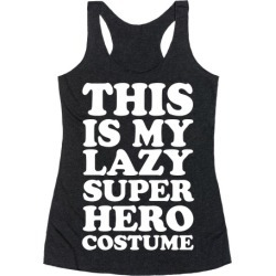 This Is My Lazy Superhero Costume Racerback Tank from LookHUMAN found on Bargain Bro Philippines from LookHUMAN for $25.99