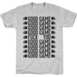 Good Game T-Shirt from LookHUMAN
