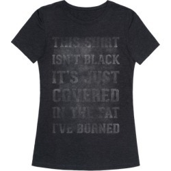 Burned Fat T-Shirt from LookHUMAN