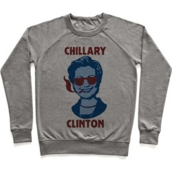Chillary Clinton Pullover from LookHUMAN
