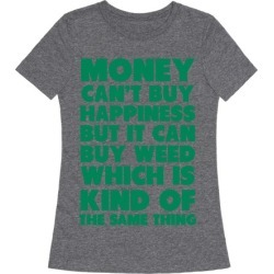 Money CanBuy Weed T-Shirt from LookHUMAN