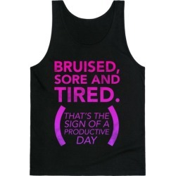 Bruised, Sore, and Tired Tank Top from LookHUMAN