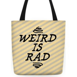 Weird Is Rad Tote Tote Bag from LookHUMAN found on Bargain Bro Philippines from LookHUMAN for $24.99