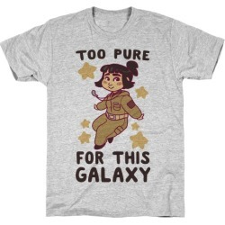Too Pure For This Galaxy - Rose Tico T-Shirt from LookHUMAN