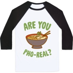Are You Pho-Real? Baseball Tee from LookHUMAN found on GamingScroll.com from LookHUMAN for $29.99