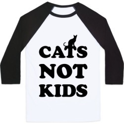 Cats Not Kids Baseball Tee from LookHUMAN