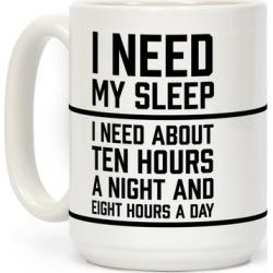 I Need My Sleep Mug from LookHUMAN