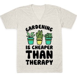 Gardening Is Cheaper Than Therapy V-Neck T-Shirt from LookHUMAN