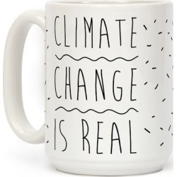 Climate Change Is Real Mug from LookHUMAN